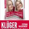 Cover Klüger publizieren für Verlagsautoren und Selfpublisher